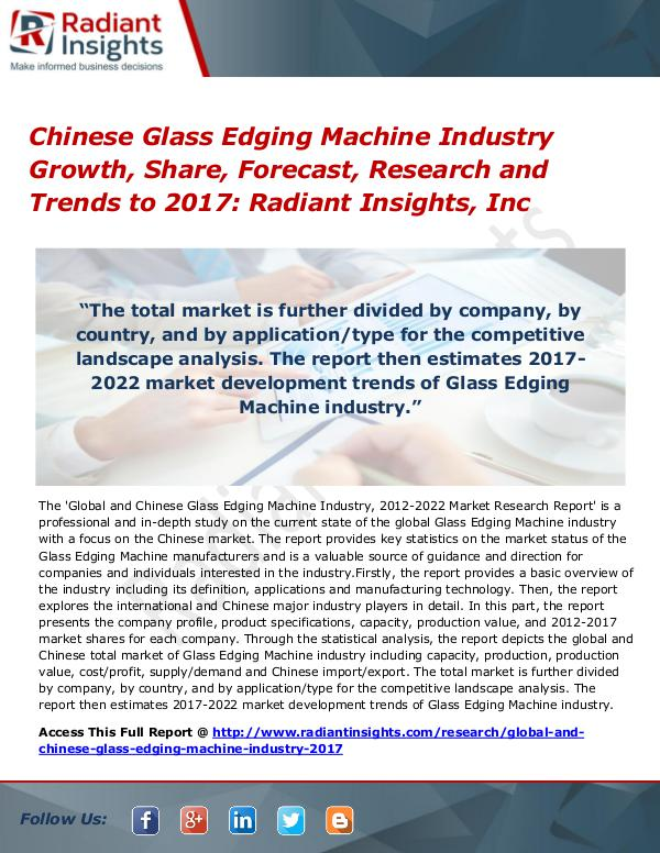 Chinese Glass Edging Machine Industry Growth, Share, Forecast 2017 Chinese Glass Edging Machine Industry Growth 2017