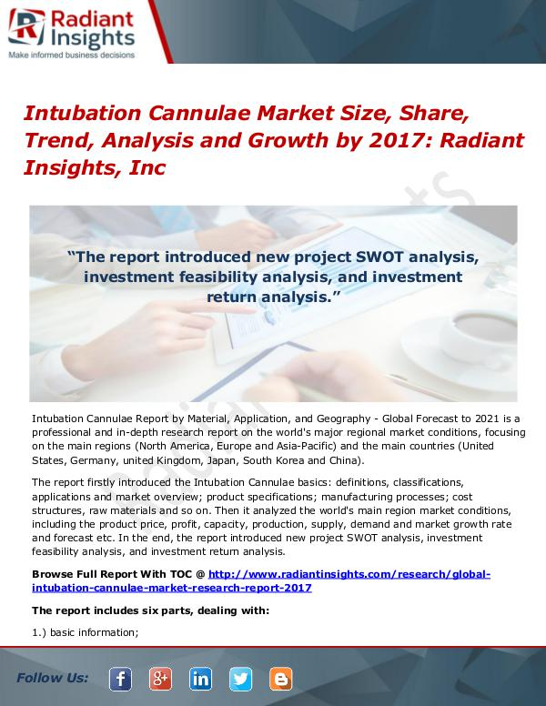 Intubation Cannulae Market Size, Share, Trend, Analysis 2017 Intubation Cannulae Market Size, Share, Trend 2017