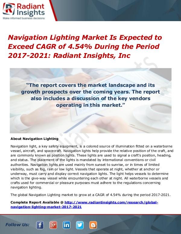 Navigation Lighting Market Is Expected to Exceed CAGR of 4.54% Navigation Lighting Market 2017-2021