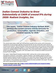 Indian Cement Industry to Grow Substantially at CAGR of around 9%
