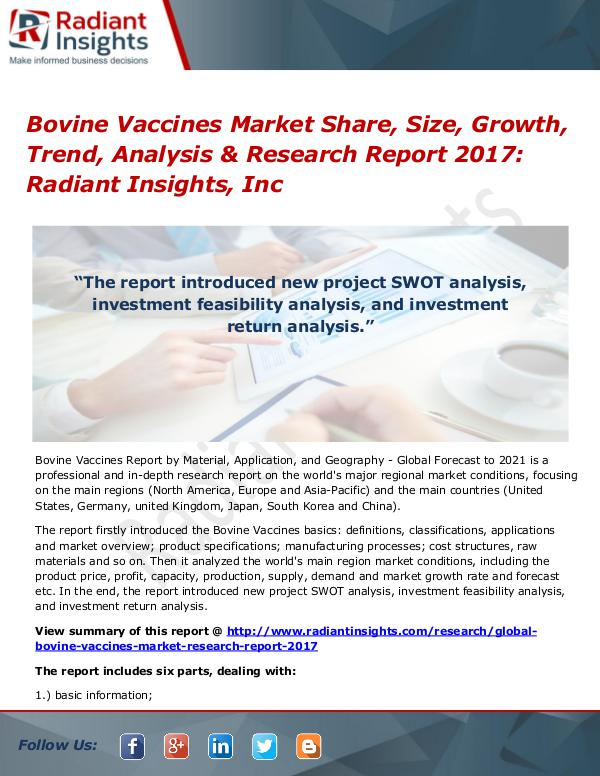 Bovine Vaccines Market Share, Size, Growth, Trend, Analysis 2017 Bovine Vaccines Market Share, Size, Growth 2017
