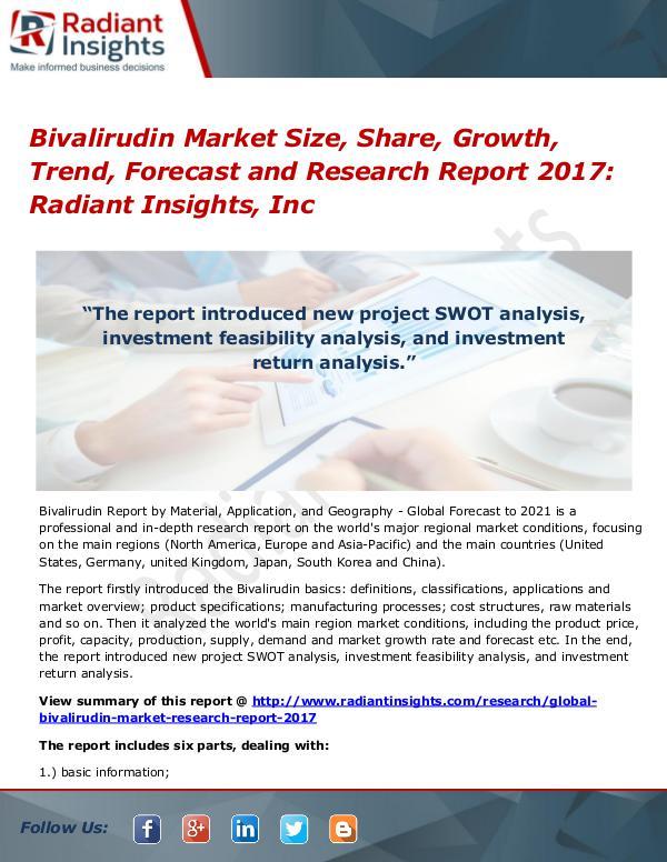 Bivalirudin Market Size, Share, Growth, Trend, Forecast 2017 Bivalirudin Market Size, Share, Growth, Trend 2017