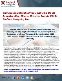 Chinese Epichlorohydrine (CAS 106-89-8) Industry Size, Share 2017