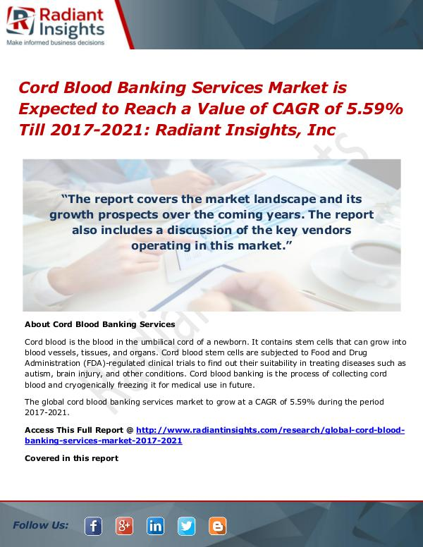 Cord Blood Banking Services Market 2021 Cord Blood Banking Services Market 2017