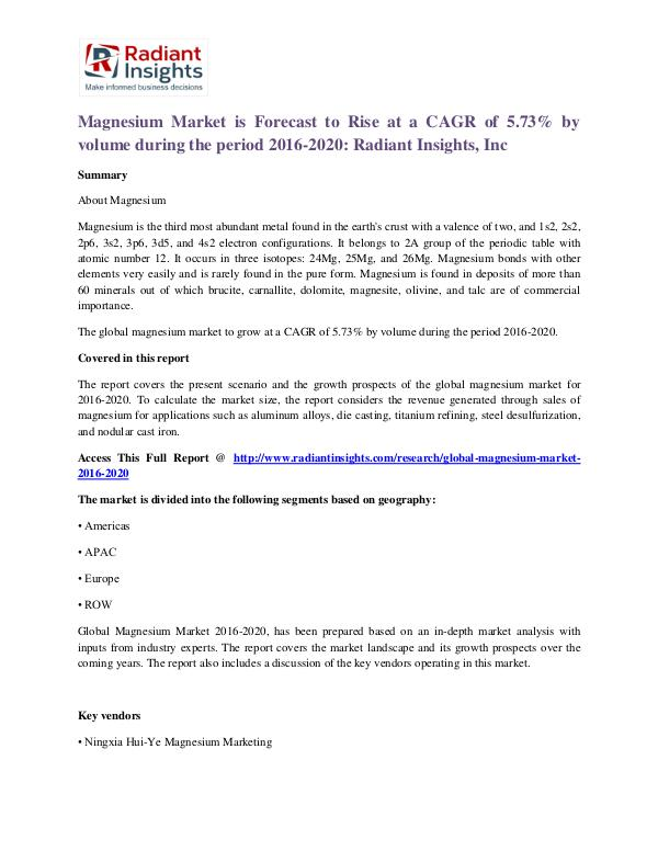 Magnesium Market is Forecast to Rise at a CAGR of 5.73% Magnesium Market 2016-2020