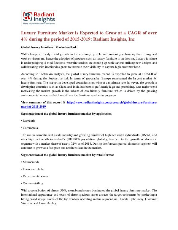 Luxury Furniture Market is Expected to Grow at a CAGR of Over 4% Luxury Furniture Market 2015-2019