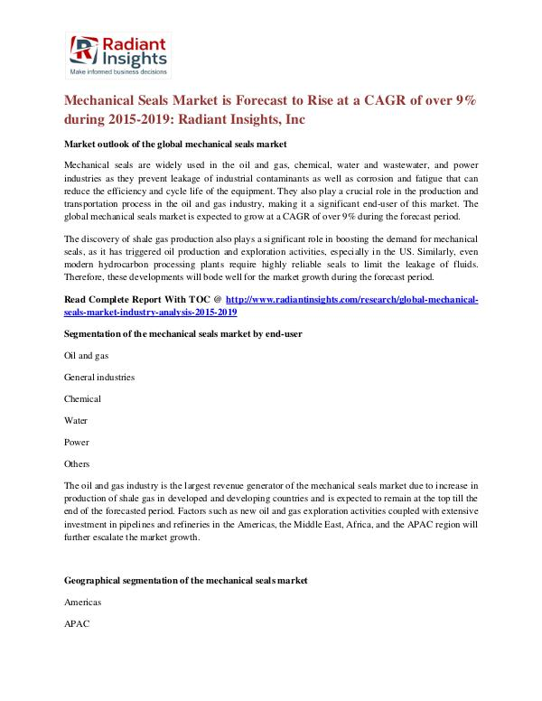 Mechanical Seals Market is Forecast to Rise at a CAGR of Over 9% Mechanical Seals Market 2015-2019