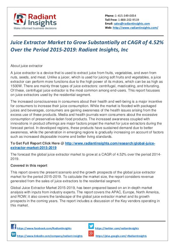 Juice Extractor Market to Grow Substantially at CAGR of 4.52% Juice Extractor Market  2015-2019