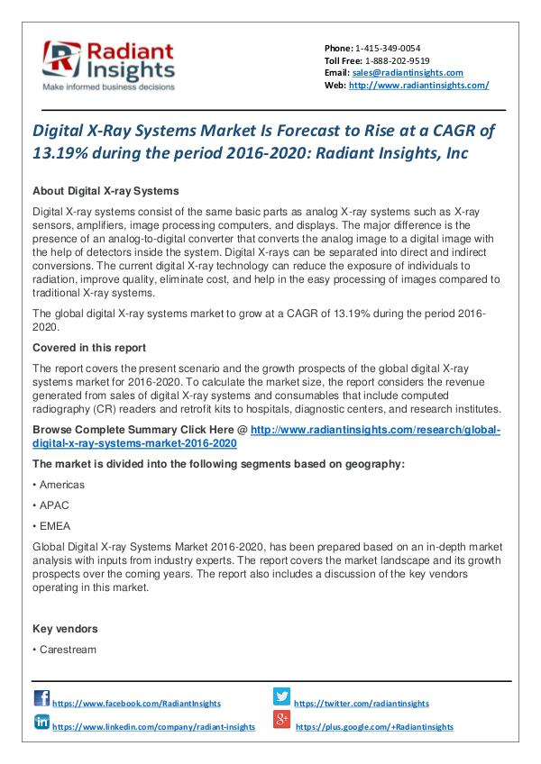 Digital X-Ray Systems Market is Forecast to Rise at a CAGR of 13.19% Digital X-Ray Systems Market 2016-2020
