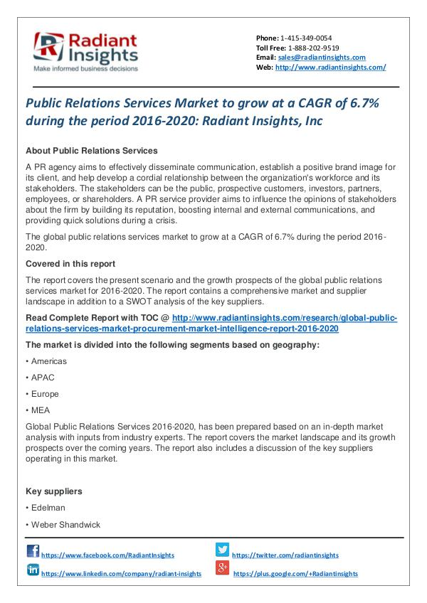 Public Relations Services Market to Grow at a CAGR of 6.7% Public Relations Services Market 2016-2020