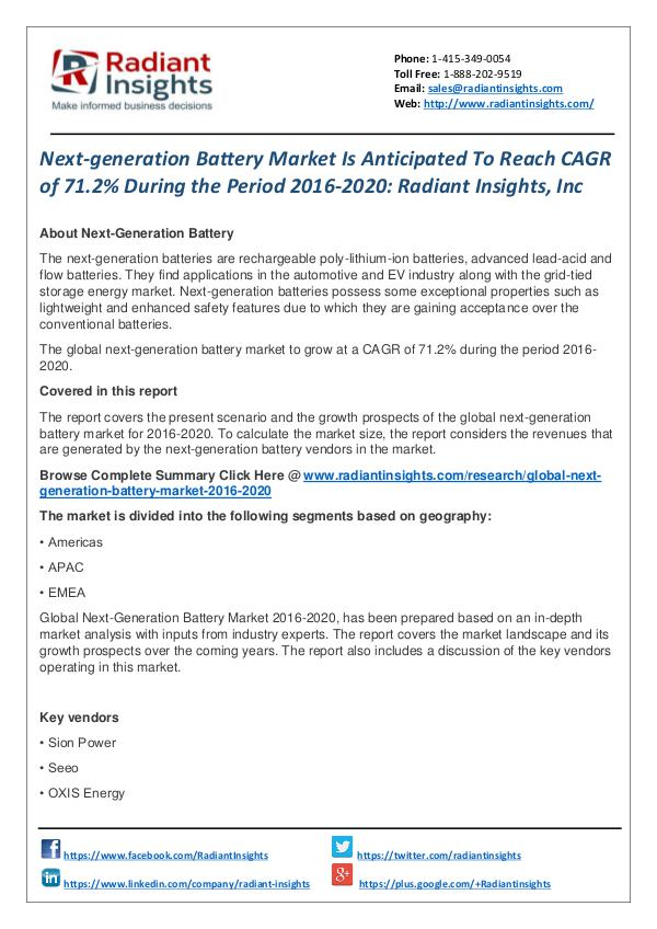 Next-generation Battery Market is Anticipated to Reach CAGR of 71.2% Next-generation Battery Market 2016-2020