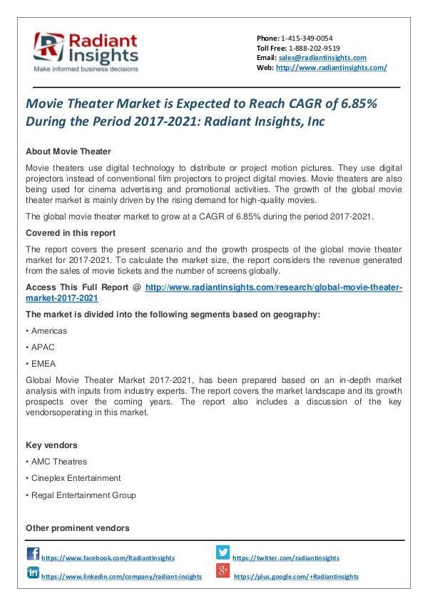 Movie Theater Market is Expected to Reach CAGR of 6.85% Movie Theater Market 2017-2021