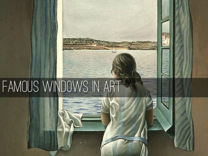 Famous Windows In Art Feb. 2015