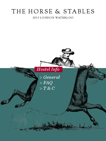 THE HORSE & STABLES • London • Lambeth North Information for Hostellers