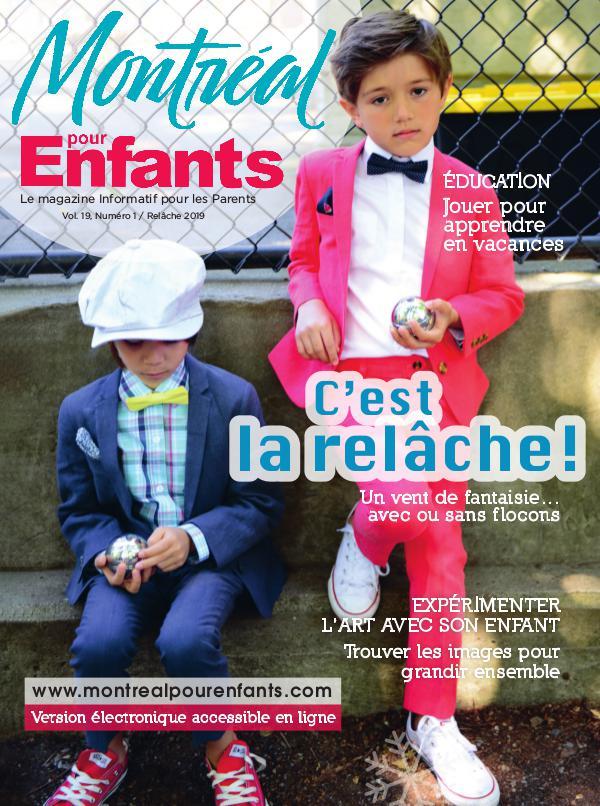 Montréal pour Enfants vol. 19 n°1  La relâche 2019