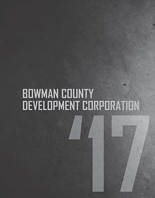 2017 Annual Report Bowman County Development Corporation