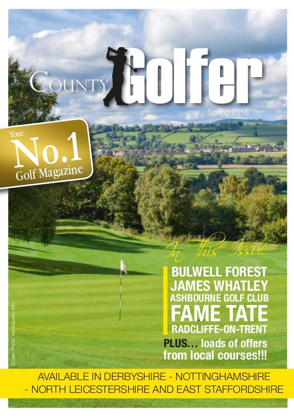 County Golfer Magazine County Golfer Magazine 2018 Spring