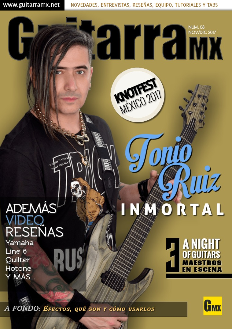 Revista GuitarraMX NOV/DIC 2017