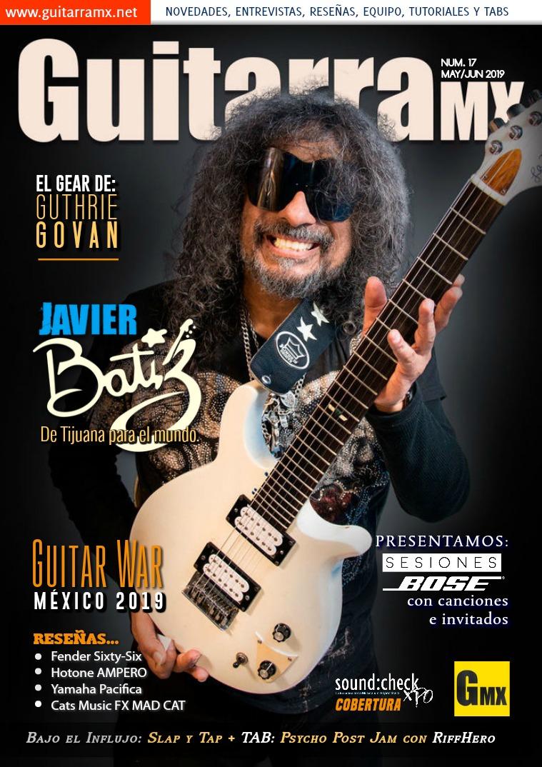 Revista GuitarraMX MAY/JUN 2019