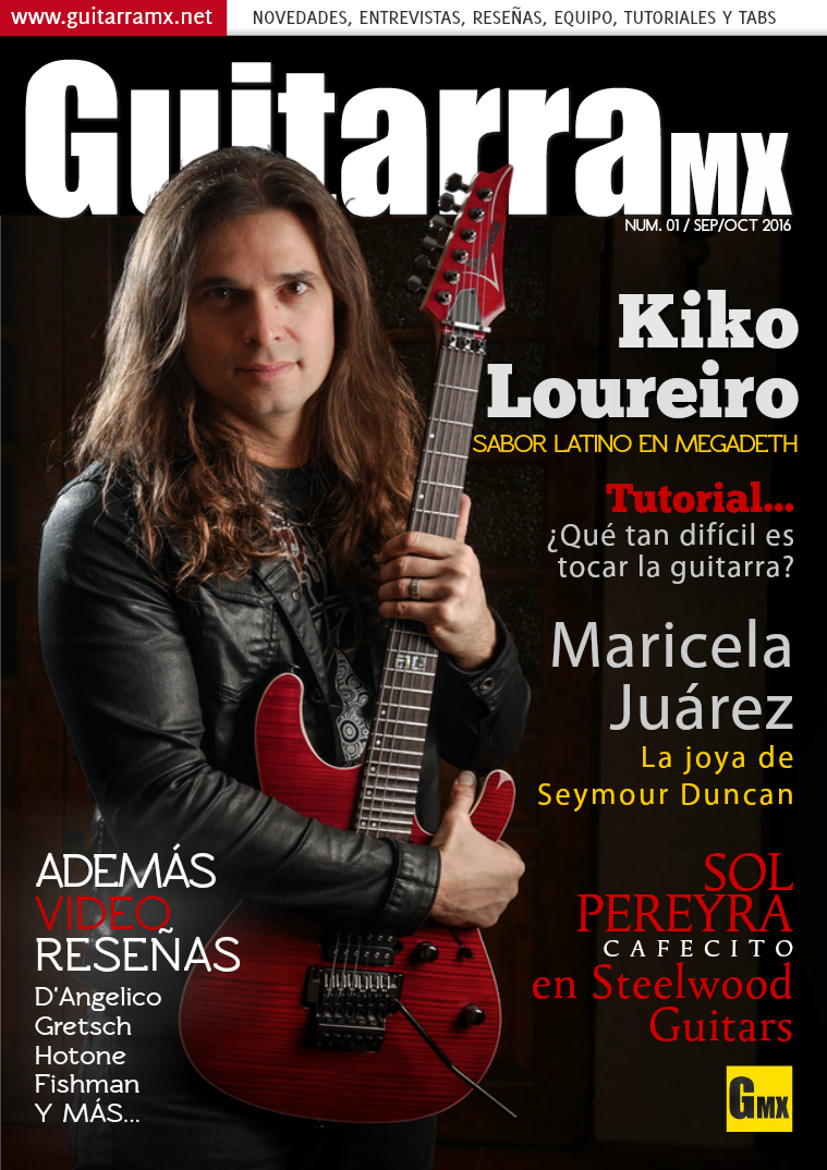 Revista GuitarraMX SEP/OCT 2016