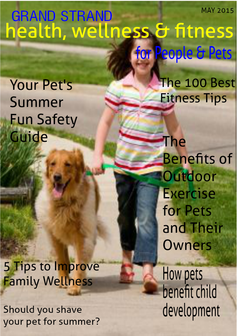 Health, Wellness and Fitness for People & Pets May 2015