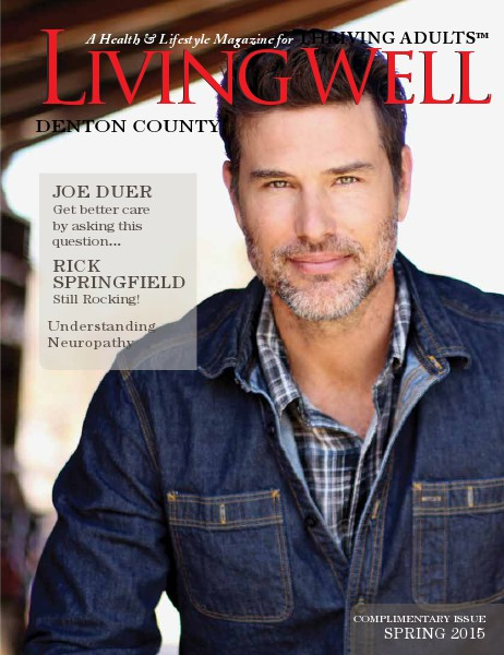 Denton County  Living Well Magazine Spring 2015