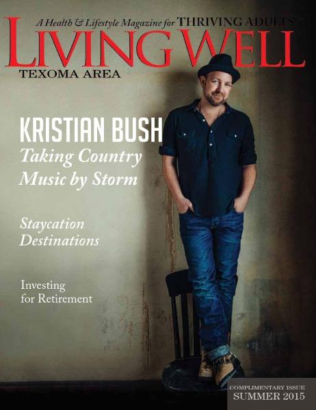 Texoma Living Well Magazine Summer 2015