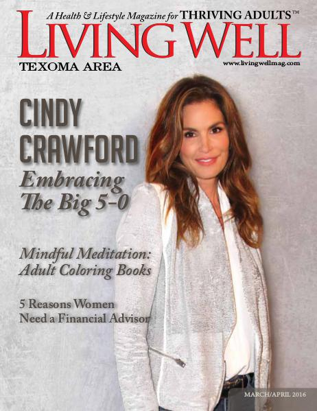 Texoma Living Well Magazine March/April 2016