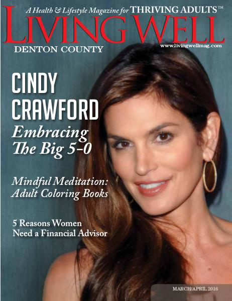 Denton County  Living Well Magazine March/April 2016