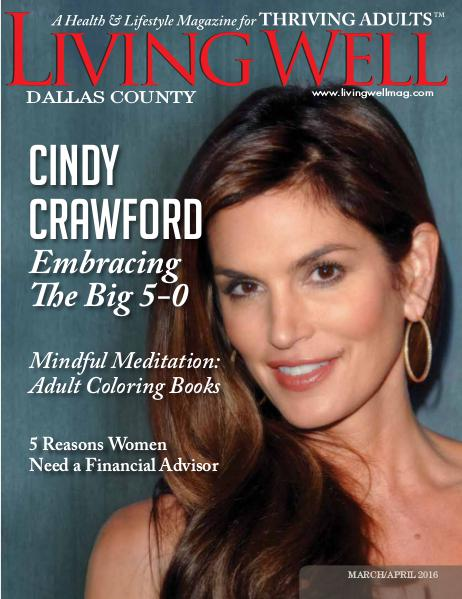 Dallas County Living Well Magazine March/April 2016