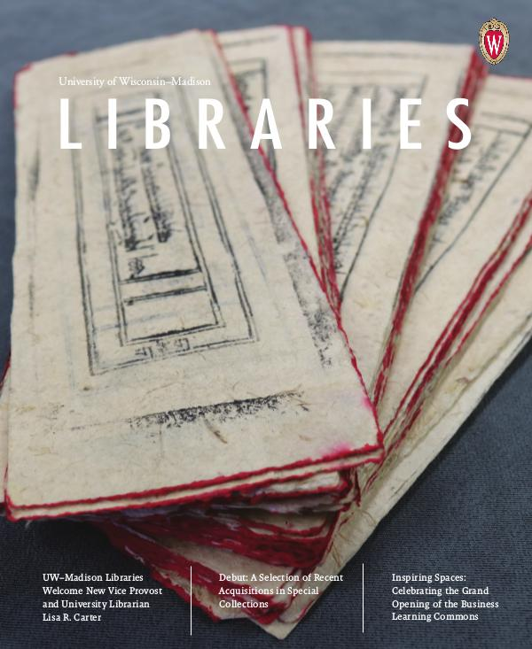 University of Wisconsin-Madison Libraries Magazine 2018 Fall Libraries Magazine