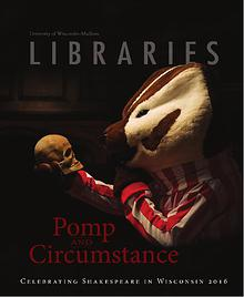 University of Wisconsin-Madison Libraries Magazine,  Fall 2015
