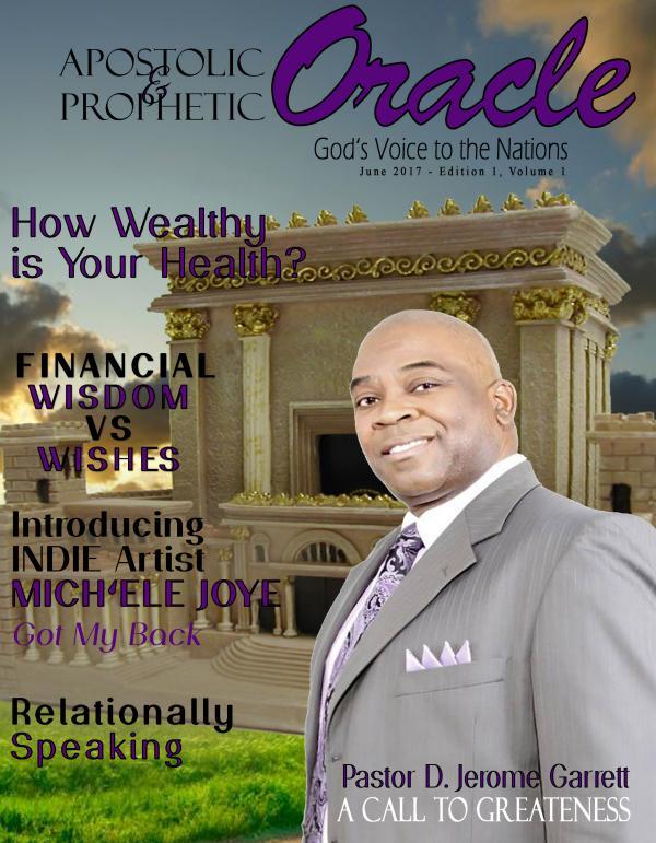 Apostolic Prophetic Magazine June 2017 Edition 1, Volume 1