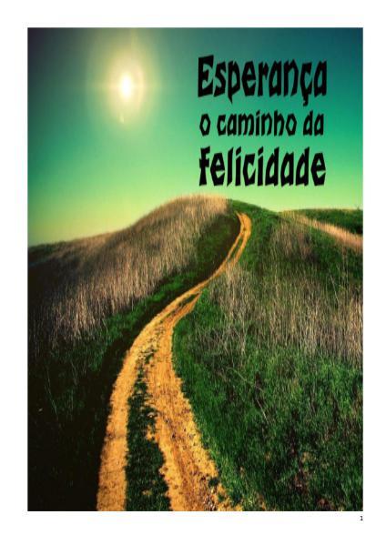 Esperança o Caminho da Felicidade janeiro de 2014