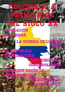 COLOMBIA A PRINCIPIOS DEL SIGLO XX.