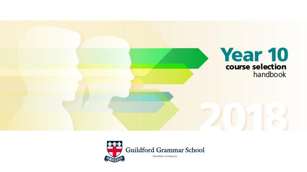 Year 10 Course Selection Handbook GGS2018 Year10 CourseSelection Mk3