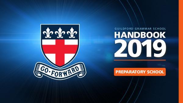 2019 Preparatory School Handbook Guildford Grammar Preparatory School Handbook 2019