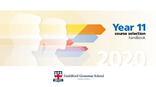 Year 11 Course Handbook for 2020 GGS2020 Year11 CourseSelection Mk6
