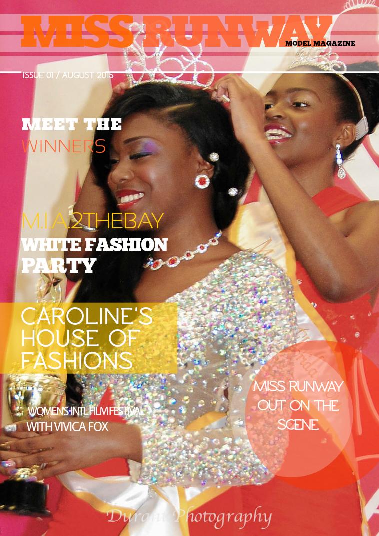 Miss Runway Model Magazine Issue: 1