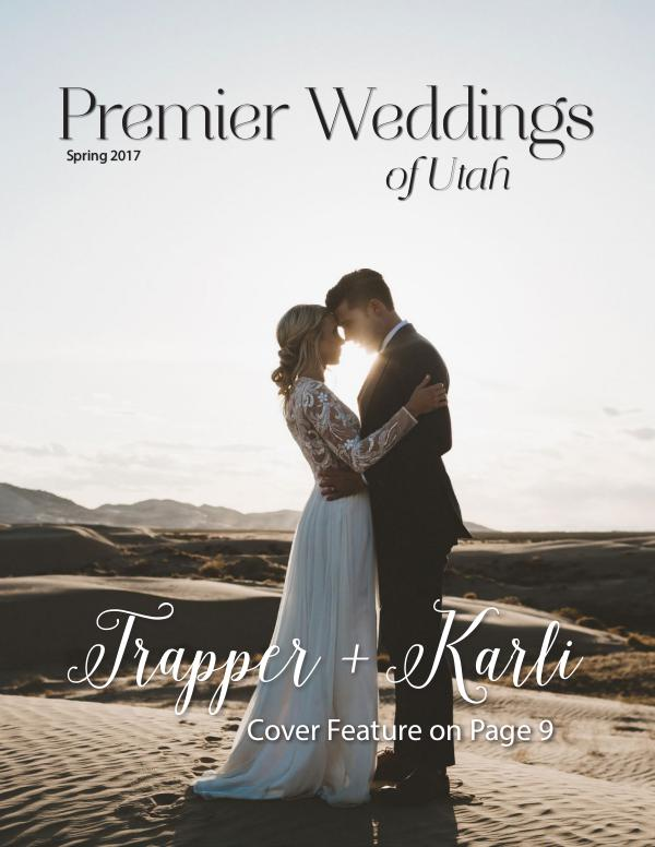 Premier Weddings of Utah Magazine Spring 2017