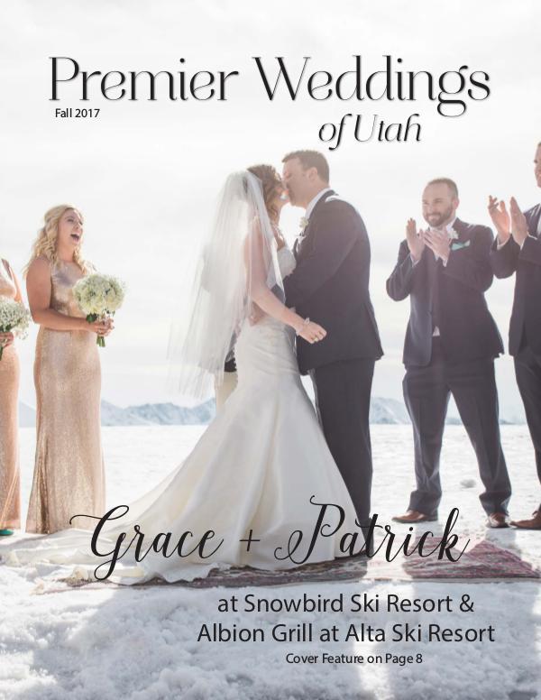 Premier Weddings of Utah Magazine Fall 2017