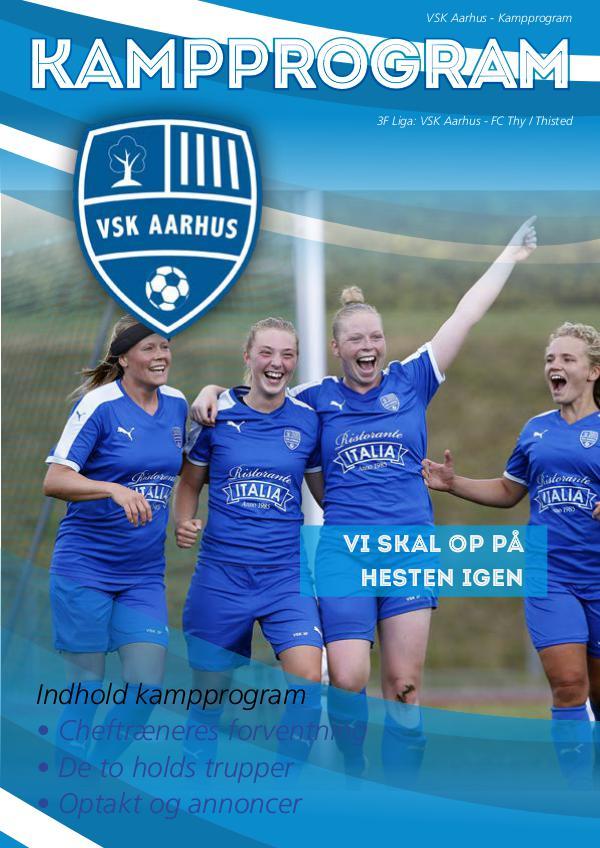 VSK Aarhus Kampprogram VSK Aarhus - FC Thy/Thisted 18. august