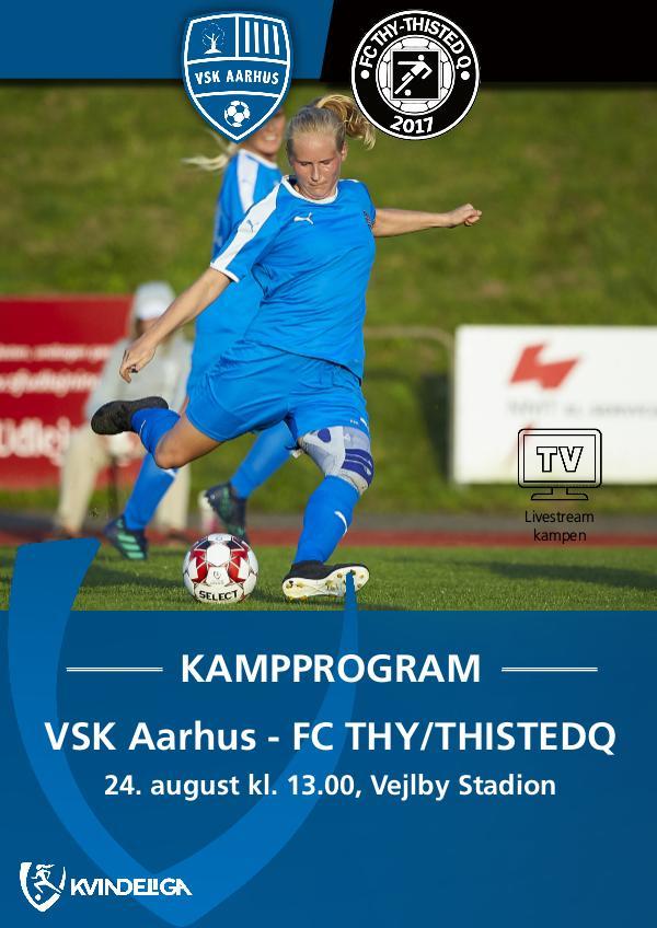 VSK Aarhus Kampprogram VSK Aarhus - FC Thy/ThistedQ