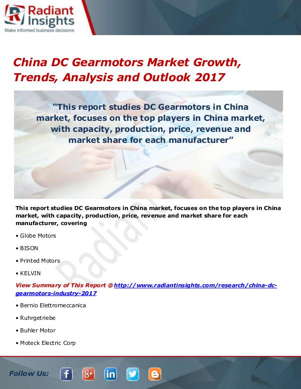 Electronics Research Reports by Radiant Insights China DC Gearmotors Market Size, Share, Growth, Tr