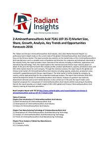 2-Aminoethanesulfonic Acid ?CAS 107-35-7) Market Share 2016