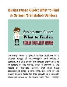Businessmen Guide: What to Find in German Translation Vendors What to Find in German Translation Vendors