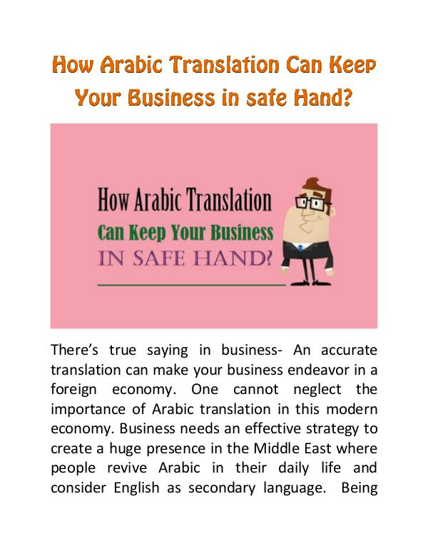 How Arabic Translation Can Keep Your Business in safe Hand? How Arabic Translation Can Keep Your Business