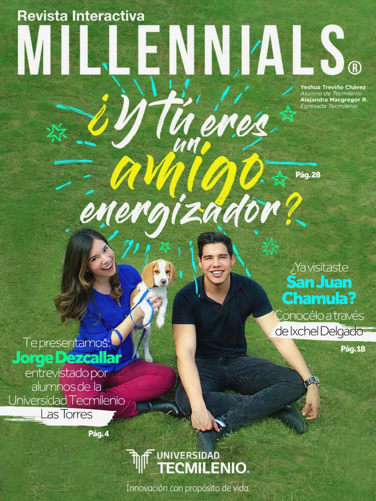 Revista Millennials Revista Millennials Edición Febrero 2018