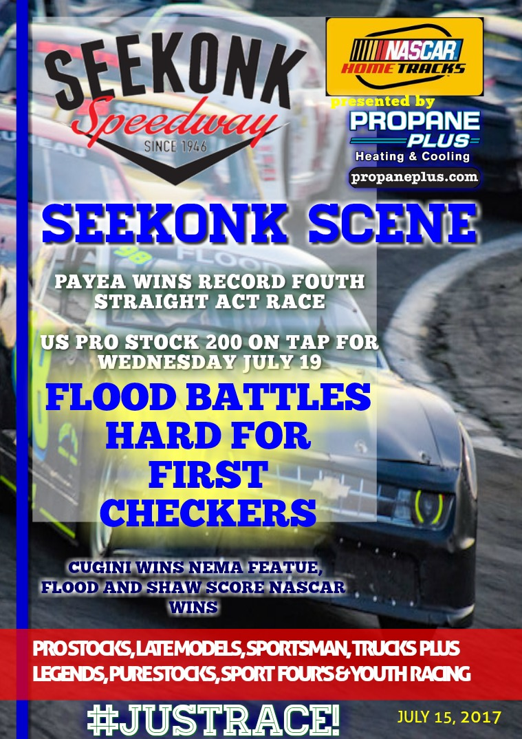 Seekonk Speedway Race Magazine July 14 & 15th Recap