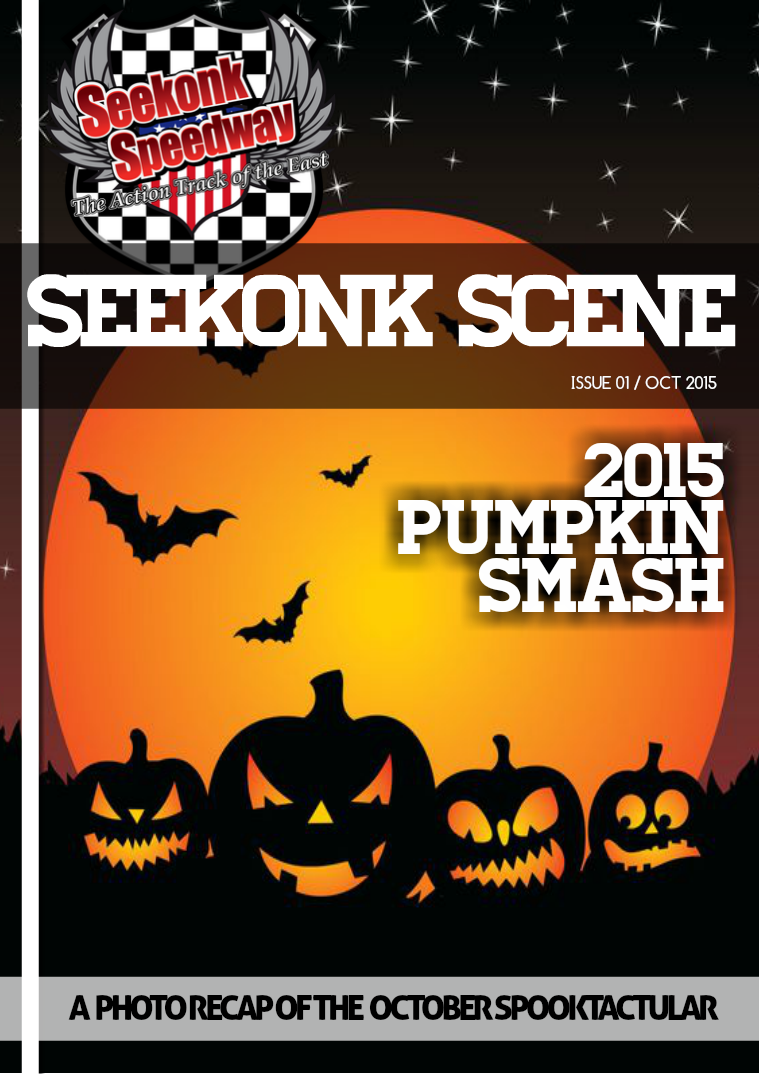 2015 Seekonk Speedway Race Magazine Pumpkin Smash!